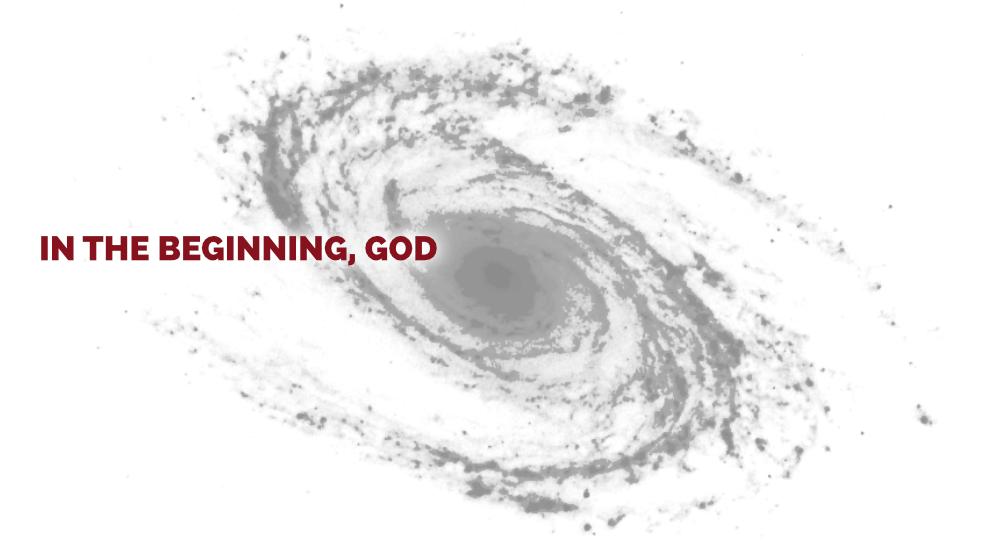 In the Beginning, God