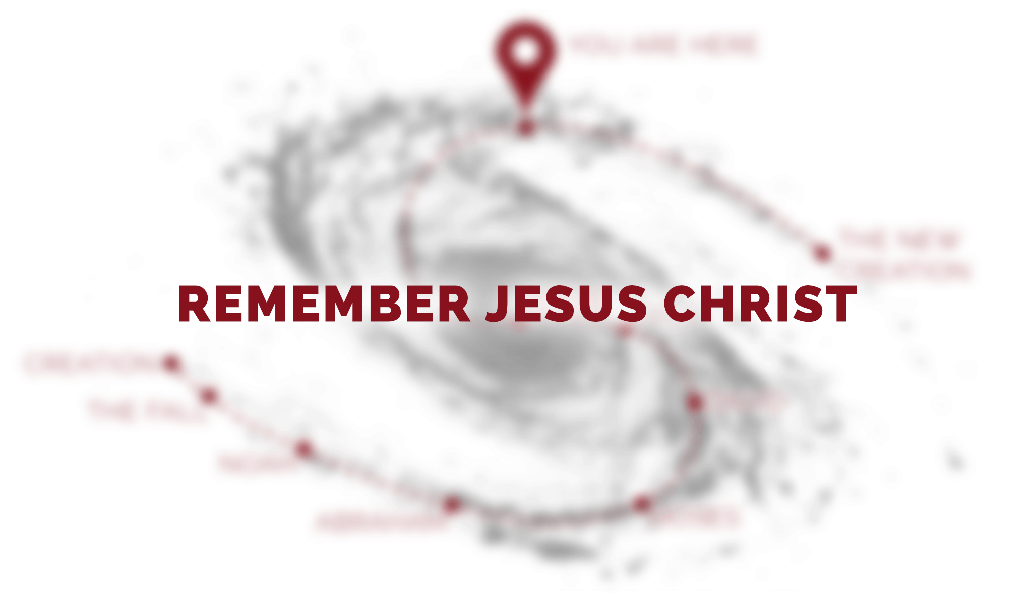 Remember Jesus Christ
